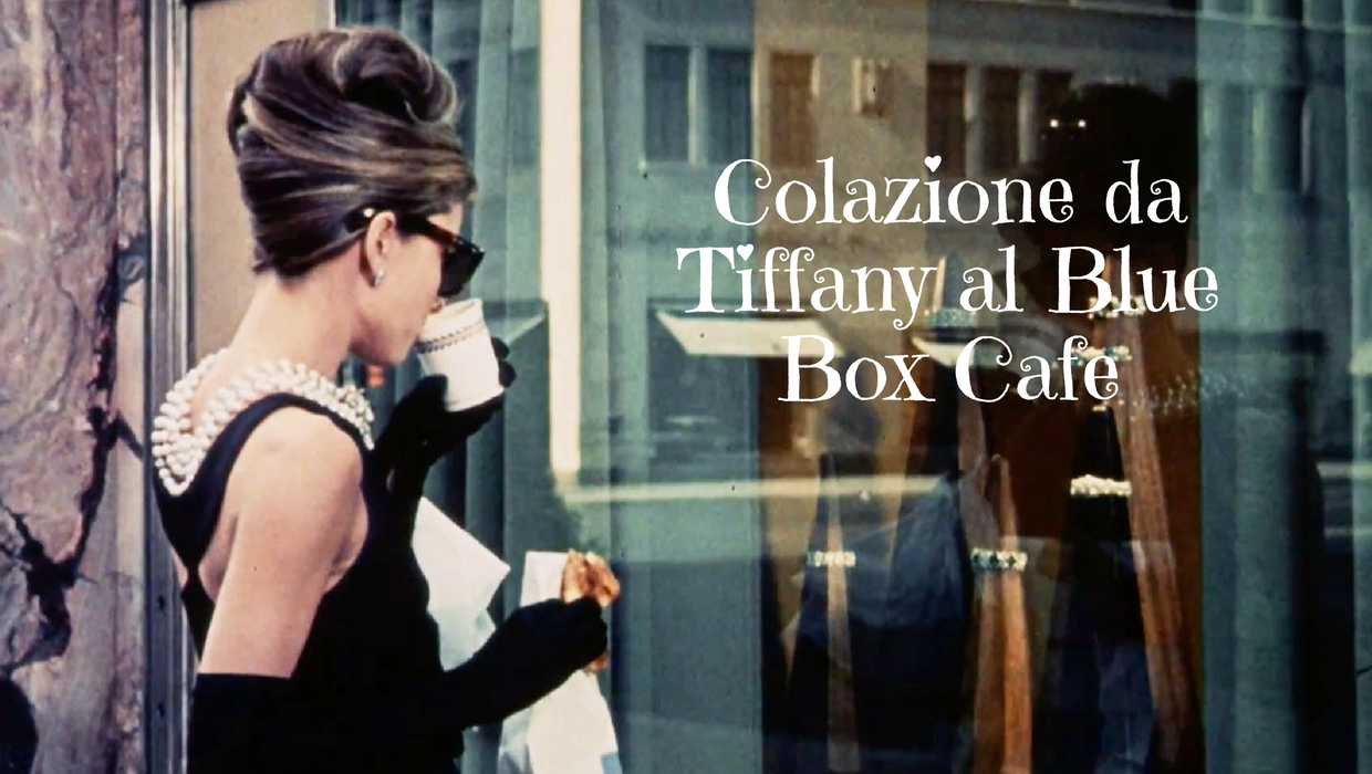colazione da tiffany al blue box cafe