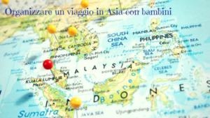 viaggio in asia con bambini, asia maps