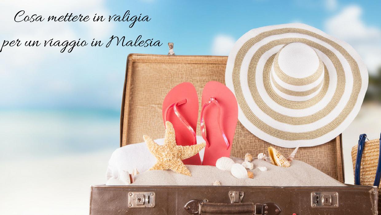Cosa mettere in valigia per un viaggio in malesia il for Cosa mettere dietro il divano