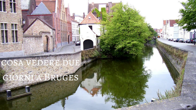 Cosa vedere due giorni a Bruges capitale delle Fiandre Occidentali.